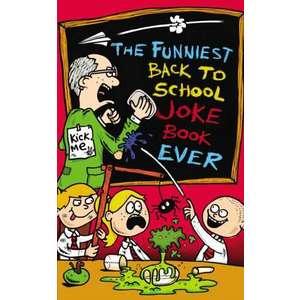 The Funniest Back to School Joke Book Ever imagine