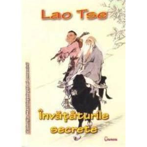 Invataturile secrete - Lao Tse imagine