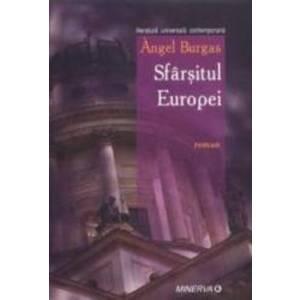 Sfarsitul Europei - Angel Burgas imagine