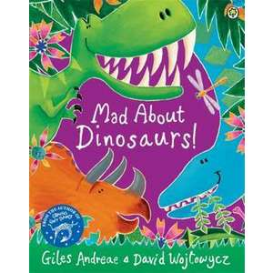 Mad About Dinosaurs! imagine