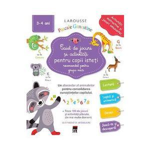 Caiet de jocuri si activitati pentru copii isteti - Grupa mica | Pascale Genestine imagine