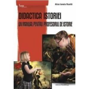 Didactica istoriei ed.3 - Alice Ionela Roaita imagine