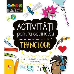 Activitati pentru copii isteti. Tehnologie imagine