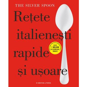 Rețete italienești rapide și ușoare. The Silver Spoon imagine