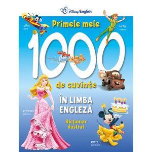 Primele mele 1000 de cuvinte în limba engleză. Dicționar ilustrat imagine