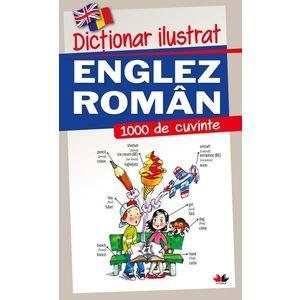 Dicționar ilustrat englez-român. 1000 de cuvinte imagine