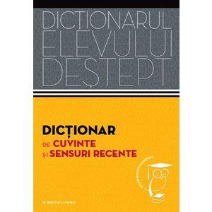 Dicționar de cuvinte și sensuri recente. Dicționarul elevului deștept imagine