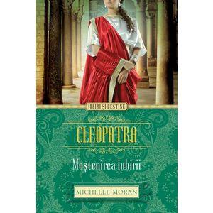 Cleopatra. Moștenirea iubirii imagine
