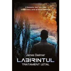 Labirintul. Tratament letal (vol. 3) imagine