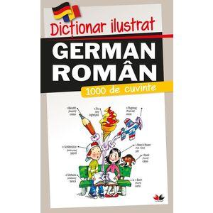 Dicționar ilustrat german-român. 1000 de cuvinte imagine
