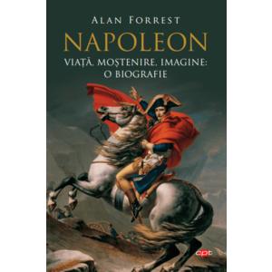 Napoleon. Viață, moștenire, imagine: o biografie. Vol. 95 imagine