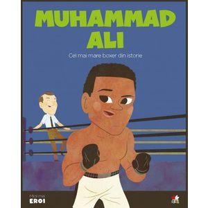 MICII EROI. Muhammad Ali imagine