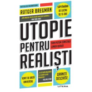 Utopie pentru realisti imagine