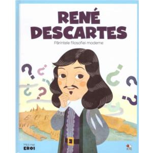 MICII EROI. René Descartes imagine