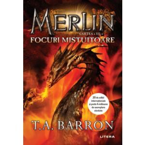 Merlin. Focuri mistuitoare. Cartea a III-a imagine