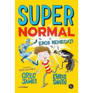 Supernormal si eroii renegati imagine