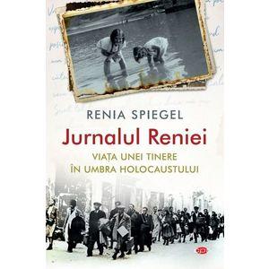 Jurnalul Reniei. Viata unei tinere in umbra Holocaustului imagine