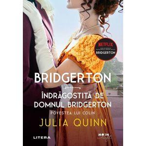 Bridgerton. Indragostita de domnul Bridgerton. Povestea lui Colin. Vol. 4 imagine