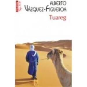Tuareg - Alberto Vazquez-Figueroa imagine