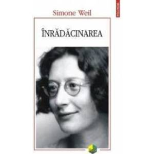 Inradacinarea - Simone Weil imagine