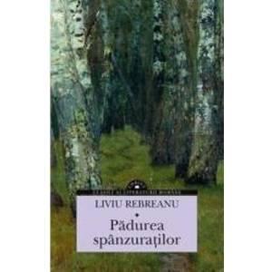Padurea spanzuratilor - Liviu Rebreanu imagine