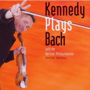 Kennedy plays Bach   Berliner Philharmoniker, Nigel Kennedy imagine