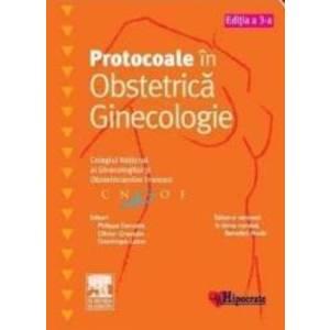 Protocoale in Obstetrica Ginecologie - Philippe Deruelle imagine