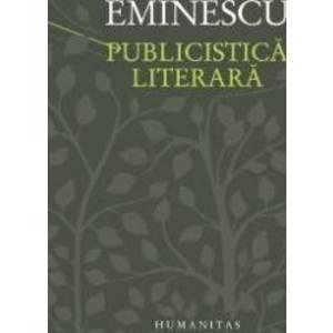 Publicistica literara - Mihai Eminescu imagine