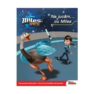 Disney Miles in spatiu - Ne jucam... cu Miles imagine